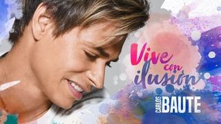 Carlos Baute - Vive con ilusión (Lyric Video)