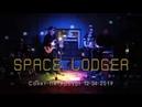 SPACE LODGER @ Dunes (SPb) 12-04-2019
