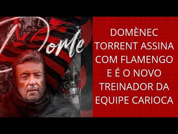Domènec Torrent assina com o Flamengo e é o novo treinador do Rubro-Negro carioca