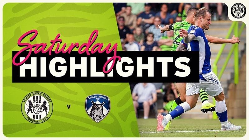 HIGHLIGHTS Forest Green Rovers 1 Oldham Athletic 0