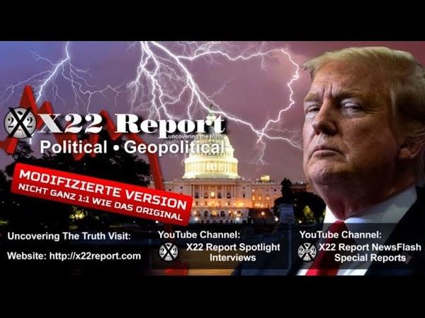 X22 Report 10 8 2020 Die Welt schaut zu Sie hätten nie gedacht dass sie verlieren würde