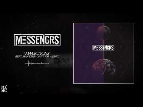 Messengrs 'Afflictions' Feat Ryan Kirby of Fit For A King