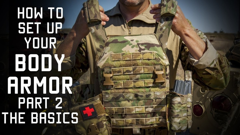 How to set up your Body Armor Part 2 THE BASICS Tactical Rifleman