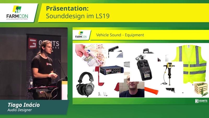 FarmCon 18 Sounddesign im Landwirtschafts Simulator 19