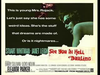 See You in Hell, Darling (1966) (aka An American Dream)  Stuart Whitman, Janet Leigh, Eleanor Parker