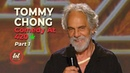 Tommy Chong Comedy At 420 Part 1 LOLflix