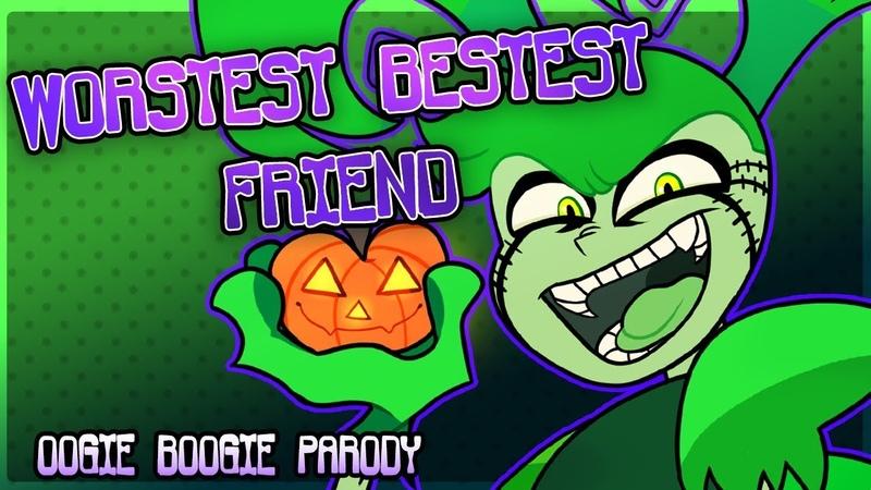 Worstest Bestest Friend Spinel Oogie Boogie Song Parody