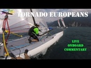 Tornado European Championships Onboard with Live Commentary GBR2