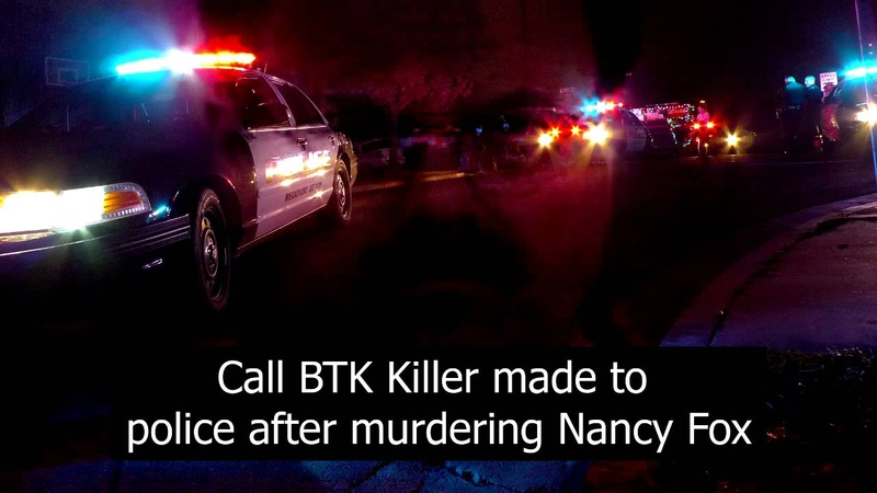 BTK Killer Reports the Murder of Nancy Fox