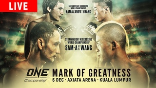 🔴 [Live in HD] ONE Championship: MARK OF GREATNESS