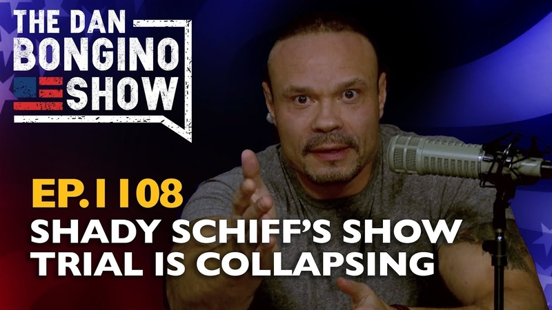 Ep. 1108 Shady Schiff s Show Trial is Collapsing. The Dan Bongino Show 11 12 2019.