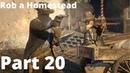 Red Dead Redemption 2 Gameplay Walkthrough Part 20 Rob a Homestead