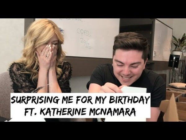 SURPRISING ME FOR MY BIRTHDAY ft. Katherine McNamara