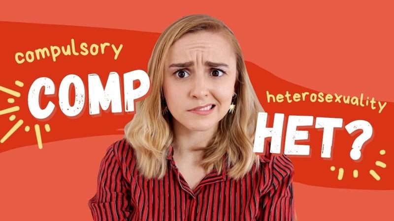 Compulsory Heterosexuality Hannah Witton