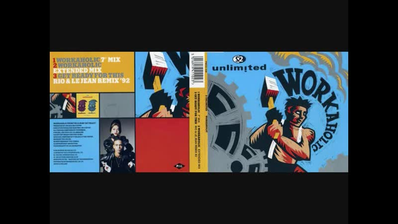 2 Unlimited Workaholic Maxi Single Full 1992
