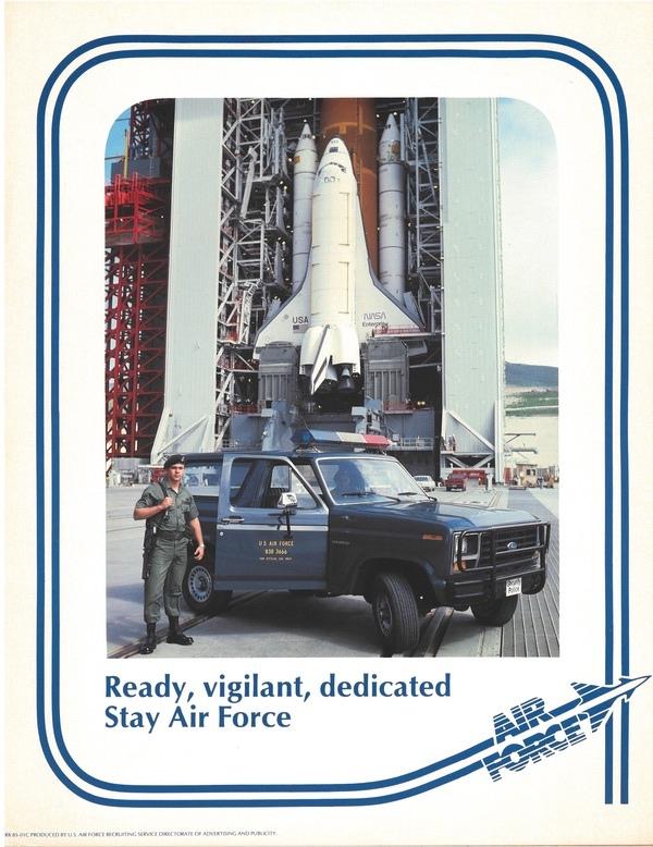 Мотивационный плакат ВВС, изготовленный, когда «челнок» Enterprise использовался для проверки на космическом стартовом комплексе-6 на базе ВВС Ванденберг. (Предоставлено: коллекция Roger Guillemette)