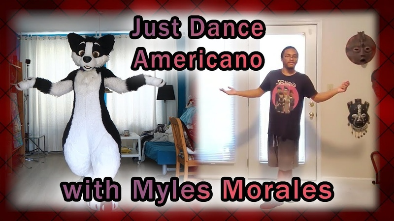 Just Dance - Americano with Myles Morales!