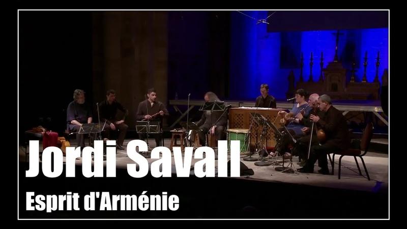 Esprit d'Arménie Jordi Savall
