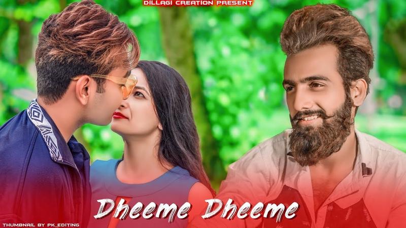 Dheeme dheeme l Tonny Kakkar l Suraj Shukla l Cute love story Dillagi Creation