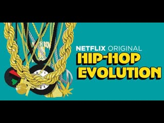#NW: Netflix Presents: Hip-hop Evolution Season 32019