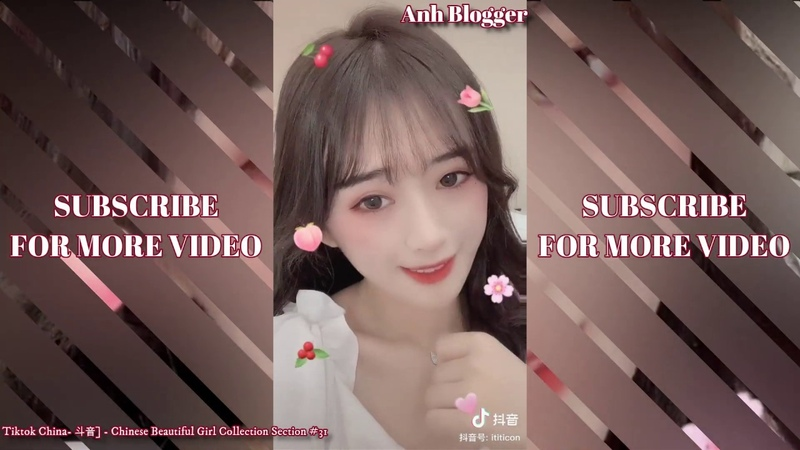 Tiktok China- 斗音] - Chinese Beautiful Girl Collection Section 31