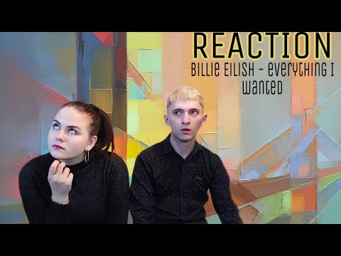 Billie Eilish - everything i wanted | REACTION |