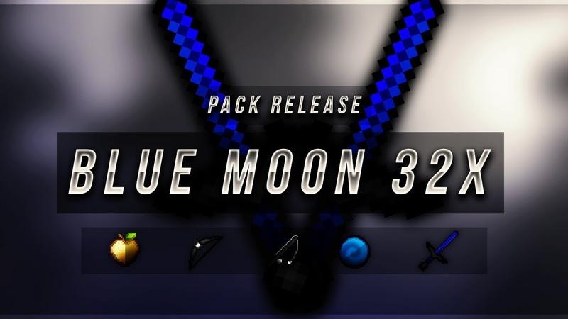Blue Moon 32x FPS Pack Release (Tayber 70k)
