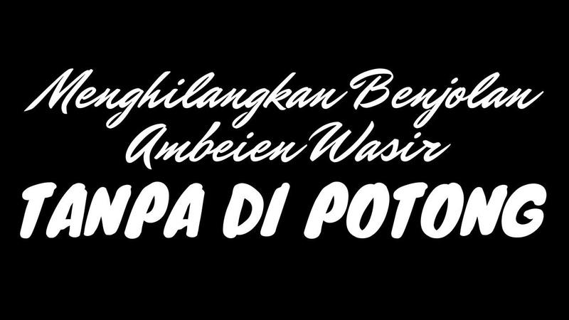 🟣Pengobatan Alternatif Benjolan Wasir Ambeien Tanpa di Potong || Obat Wasir Tanpa Harus Operasi