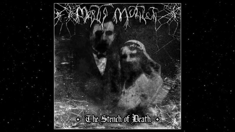 Mortis Mutilati The Stench of Death Full Album