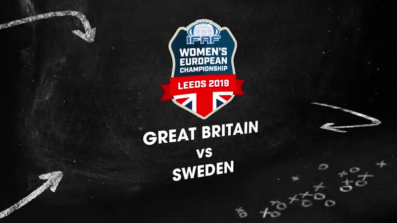 IFAF Womens European Championships 2019 - Highlights from Day 1 with Sweden v Great Britain WECLeeds2019