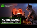 Notre Dame fire What caused the April 2019 tragedy? RT Documentary