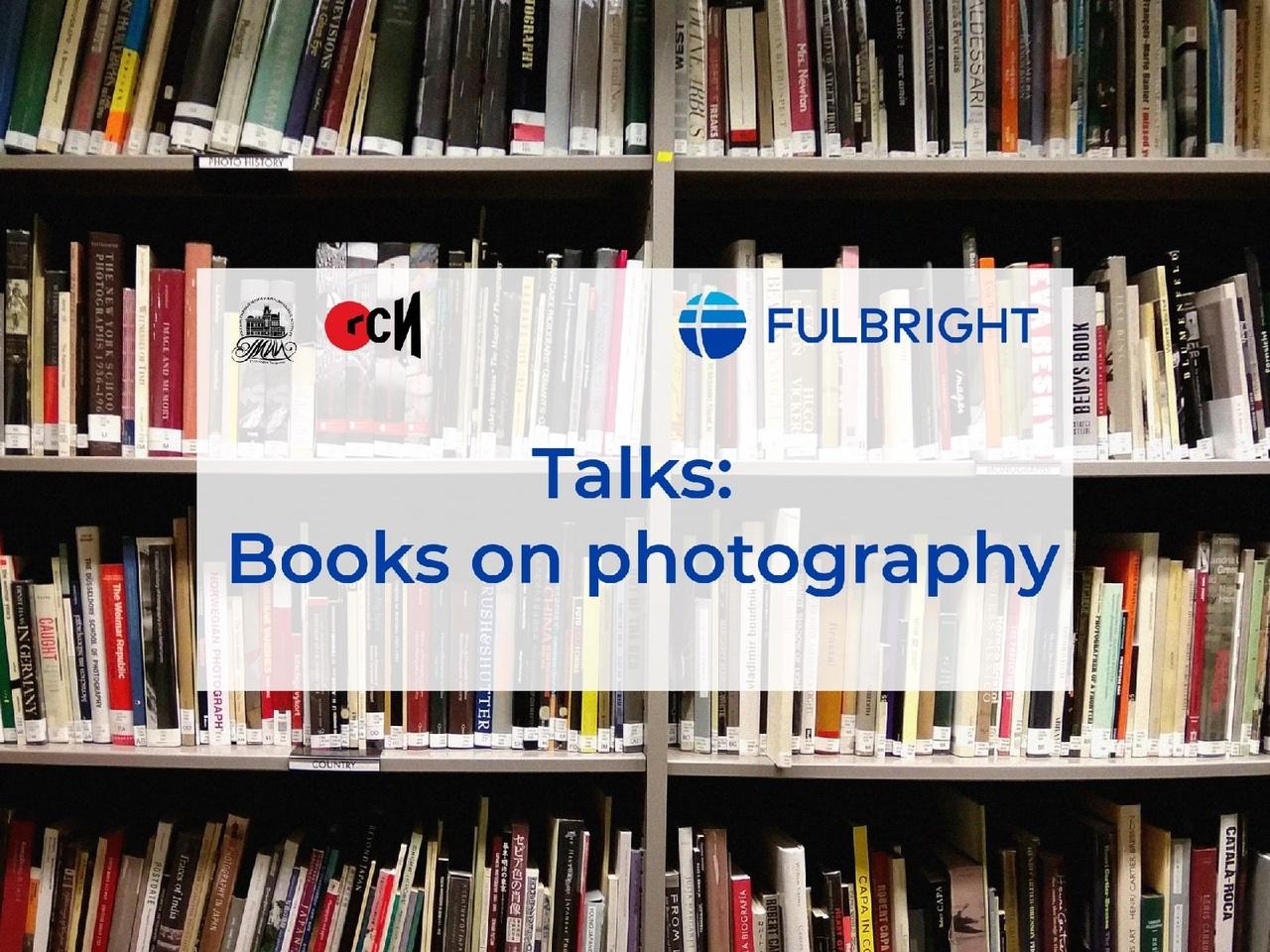 Афиша Казань «Talks: Books on Photography» в ГСИ