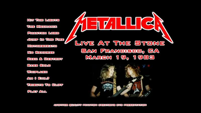 Metallica - Live At The Stone (19.03.83)