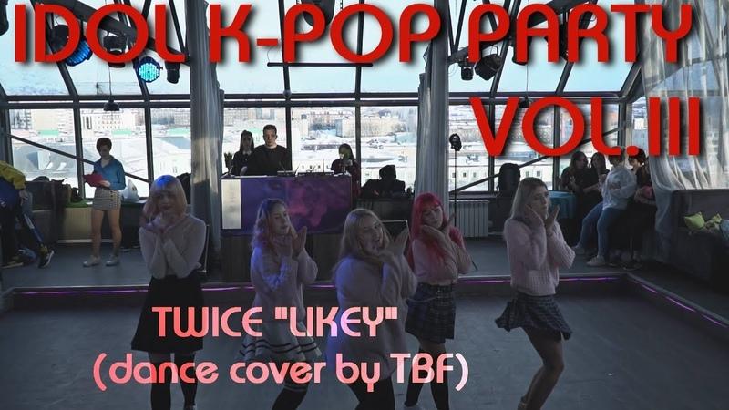 "TWICE LIKEY"" dance cover by TBF"
