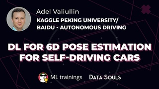 DL for 6D Pose Estimation for Self-Driving Cars — Adel Valiullin