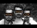 ADIAZ COC -TKNDSH Official Video 2020