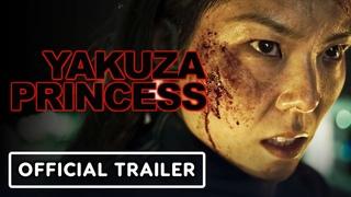 Yakuza Princess - Exclusive Official Trailer (2021) MASUMI