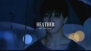Heather JIHOPE FMV - Jimin BTS