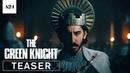 The Green Knight Official Teaser Trailer HD A24