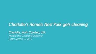 [USA Charlotte] Charlotte's Hornets Nest Park gets cleaning_WMSCOG