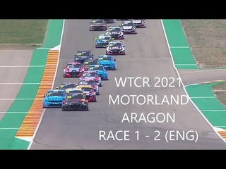 WTCR 2021 MOTORLAND ARAGON RACE 1 - 2 (ENG)