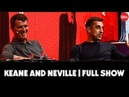 UNCUT Roy Keane and Gary Neville on the Treble booze and the MUFC Glory Years CadburyFC
