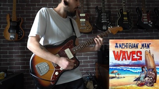 Amphibian Man - The Last Wave (Guitar Playthrough 2020)