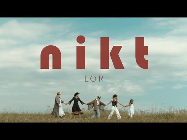 Lor Nikt Official Video