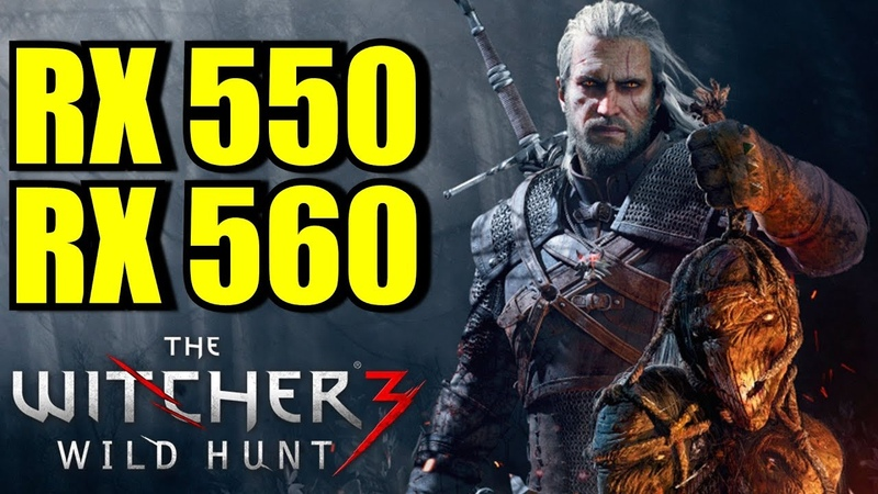 The Witcher 3 RX 550 2GB RX 560 4GB OC | 1080p - 900p 720p | FRAME-RATE TEST