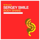 Sergey Smile - Body Shake [S2Records]