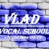 Vlad vocal school
