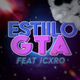 Five, Icxro - Estilo GTA