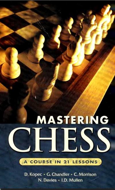 Kopek et al - Mastering Chess - A Course in 21 Lessons HJKIUUTJAG4