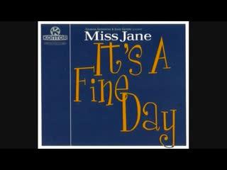 Miss Jane - Its A Fine Day (Maxi-Single)